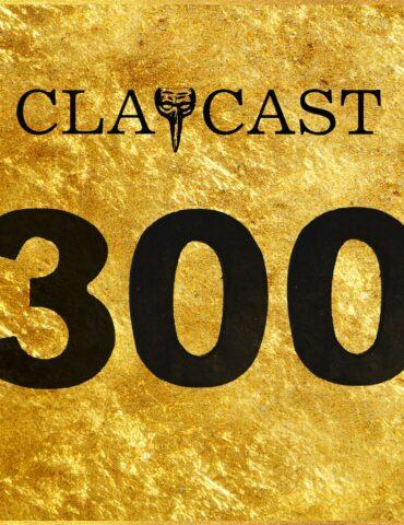 Clapcast #300