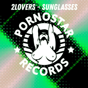 2Lovers - Sunglasses (Extended Mix)