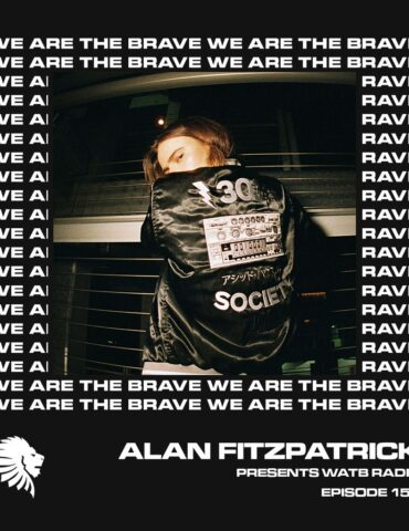 We Are The Brave Radio 153 (Guest mix from ONYVAA)