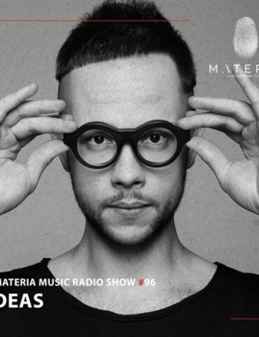 MATERIA Music Radio Show 096 with Deas