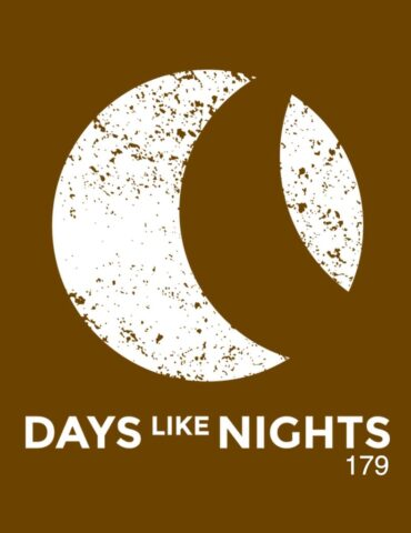 DAYS like NIGHTS 179