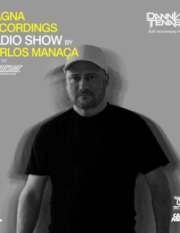 Magna Recordings Radio Show by Carlos Manaça 157   Danny Tenaglia House Set