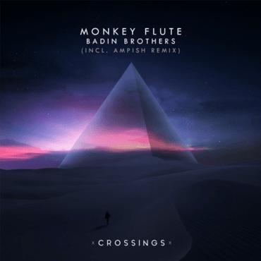 Badin Brothers - Monkey Flute (Original Mix)