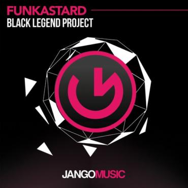 Black Legend Project - Funkastard (Radio Edit)