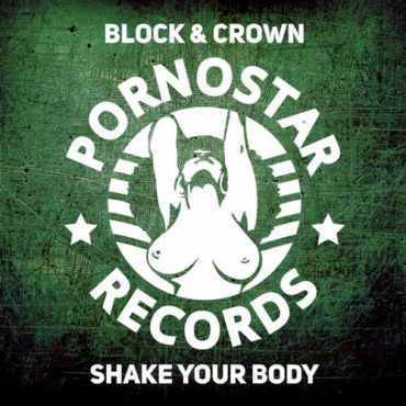 Block & Crown - Shake Your Body (Club Mix)