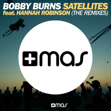 Bobby Burns feat. Hannah Robinso - Satellites (Tim Resler Remix Edit)