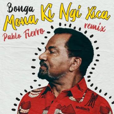 Bonga - Mona Ki Ngi Xica (Everything Counts Remix)