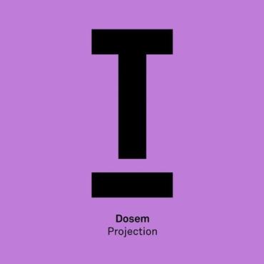 Dosem - Projection (Original Mix)