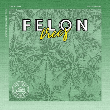 Felon - Trees (Original Mix)