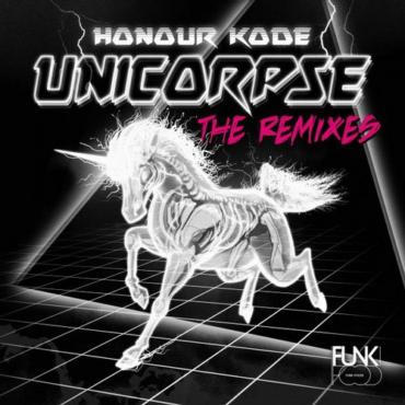 Honour Kode - Unicorpse (Korina Dahl Radio Edit)