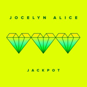 Jocelyn Alice - Jackpot (The Him Radio Edit)