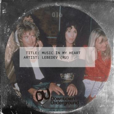 Lebedev (RU) - Music in My Heart (Original Mix)