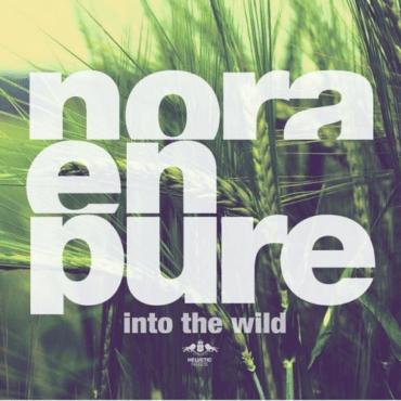 Nora En Pure - Into the Wild (Original Mix)