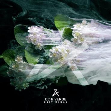 OC & Verde - Only Human (Original Mix)