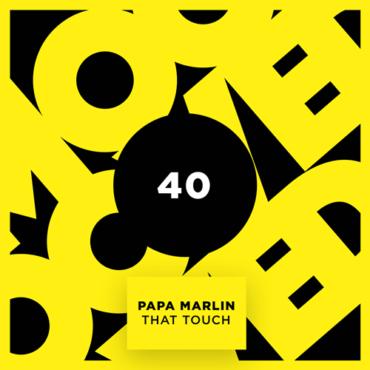 Papa Marlin - That Touch (Original Mix)