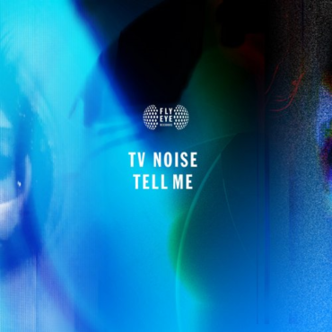 TV Noise - Tell Me (Original Mix)