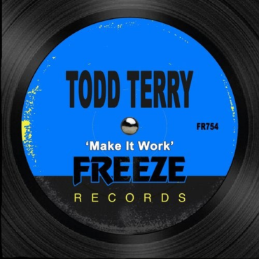 Todd Terry - Make It Work (Extended Mix)