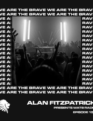 We Are The Brave Radio 155 (Guest mix from OC & Verde)