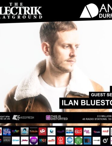 Ilan Bluestone - Electrik Playground Guest Session May 2021