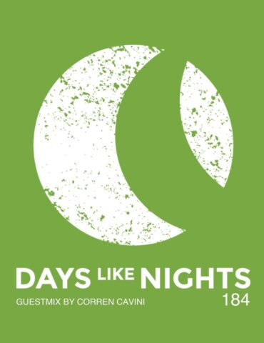 DAYS like NIGHTS 184 - Guestmix by Corren Cavini