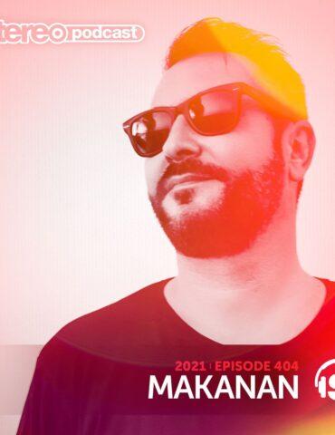 MAKANAN | Stereo Productions Podcast 404