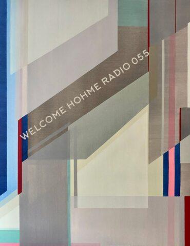 Welcome Hohme Radio 055 // Stay Hohme 018-4