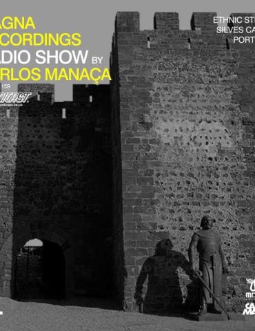 Magna Recordings Radio Show by Carlos Manaça 159   Ethnic Stream at Silves Castle [Portugal]