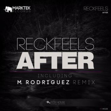 ReckFeels - After (M. Rodriguez Remix)