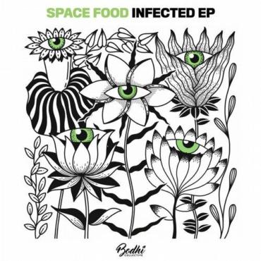 Space Food - Infected (Original Mix)