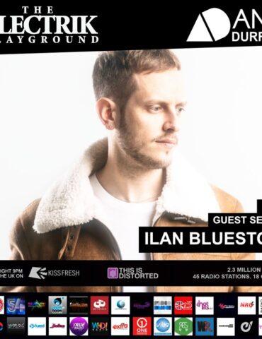 Electrik Playground 2/5/21 inc Ilan Bluestone Guest Session