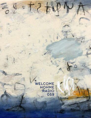 Welcome Hohme Radio 059 // Stay Hohme 019-3