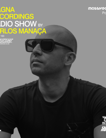 Magna Recordings Radio Show by Carlos Manaça 163   Massivedrum [Portugal]