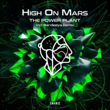 High On Mars - The Power Plant (Bardeeya Remix)