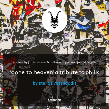 Stelios Vassiloudis - Gone To Heaven (Jamie Stevens & Anthony Pappa Celebrate The Life Of Phil K Mix)