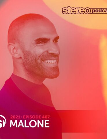 MALONE | Stereo Productions Podcast 407