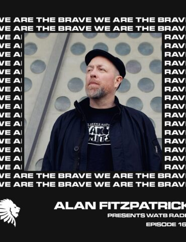 We Are The Brave Radio 162 (Guest Mix From Ben Sims)