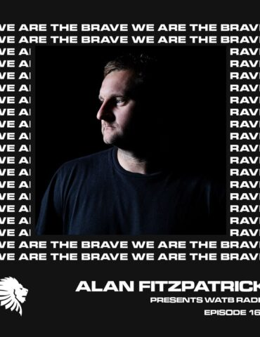 We Are The Brave Radio 164 (Guest Mix From A.S.H)