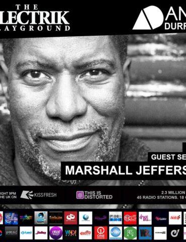 Marshall Jefferson - Electrik Playground Guest Session June 2021