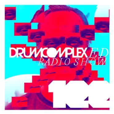 Drumcomplex - Drumcomplexed Radio Show 122
