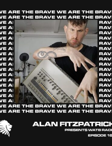 We Are The Brave Radio 167 (Guest Mix From Matrixxman)