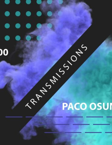 Transmissions 400 with Paco Osuna