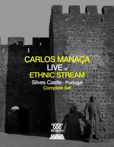 Carlos Manaça @ Ethnic Stream [Castelo De Silves] Portugal