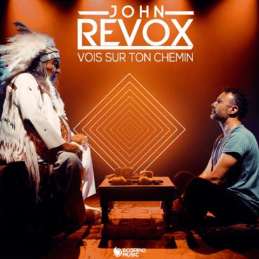 John Revox - Vois sur ton chemin (Extended Mix)