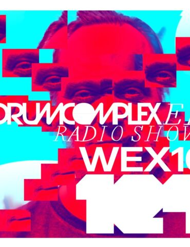 Drumcomplexed Radio Show 124 | [ Wex 10 ]