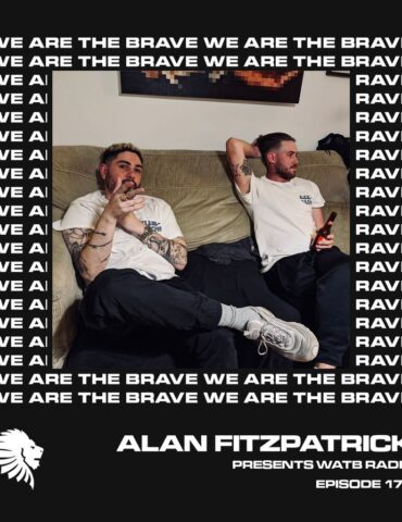 We Are The Brave Radio 173 (Guest Mix From Denham Audio)