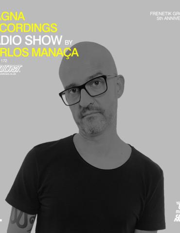 Magna Recordings Radio Show by Carlos Manaça 171   New Techno Releases [Lisbon]