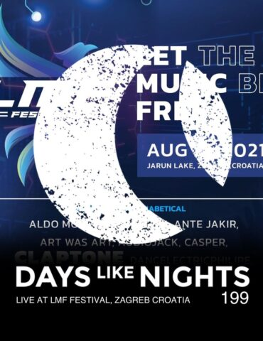 DAYS like NIGHTS 199 - Live at LMF Festival