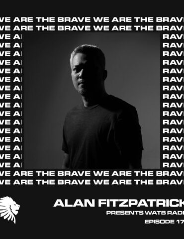 We Are The Brave Radio 175 (Guest Mix From Ecilo)