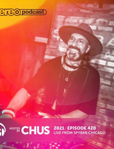 CHUS | Stereo Productions Podcast 420