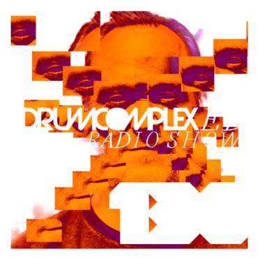 Drumcomplex - Drumcomplexed Radio Show 130